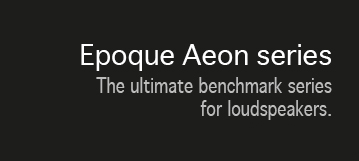 Epoque Aeon series description